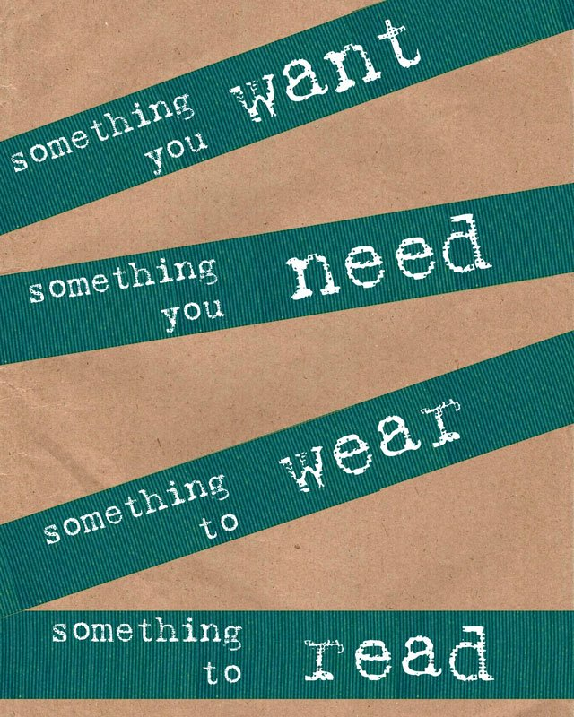 Something you want, Something you need, Something to wear & Something to read. | Lucie Trinco